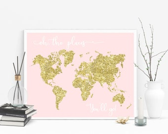 Oh the places you'll go - 11x14 gold glitter nursery decor, printable world map, girls room decor, pink and gold  Nursery Wall Art