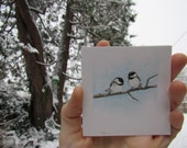 RESERVED for Gisela // Chickadee Couple Tiny Original Watercolor Painting