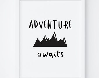 Adventure Awaits Print, Nursery Wall Art, Printable Wall Art, Kids Room, Adventure Print, Nursery Decor, Typography Art, Wanderlust Print