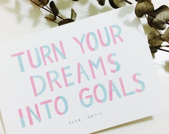 Dreams Into Goals Postcard