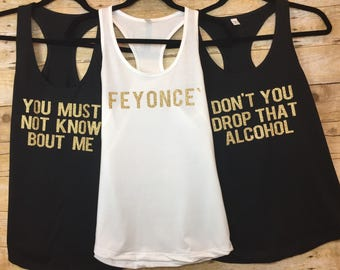 Feyonce, Bachelorette Party Tanks,  Bachelorette, Bride, Bridesmaids, Bridal Party Tank Tops, Bachelorette Party Gifts, Bachelorette Party