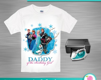 INSTANT DOWNLOAD - Frozen Daddy of the Birthday Girl - Frozen Birthday Iron On Transfer - Frozen Birthday Shirt, Print Yourself Iron on
