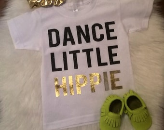 Dance Little Hippie Tshirt