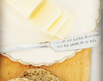 You Are the Butter to my Bread and the Breath to my Life Knife, Hand Stamped Knife, Butter Knife, Jam Knife, Spreader, Valentine's Day Gift