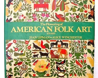 The Flowering of American Folk Art 1776-1876 Oversize First Edition Book