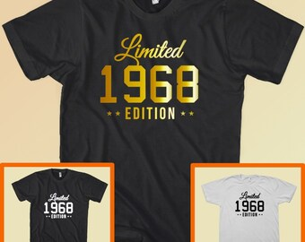 Limited 1968 Edition 49th 49 Birthday Party T-Shirt Gift Tee Gold, Black, White Custom Year Available