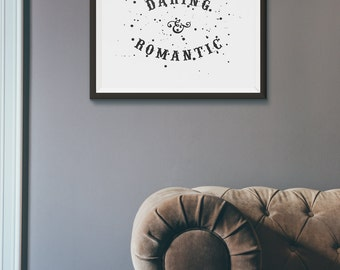 Daring & Romantic - Art Print