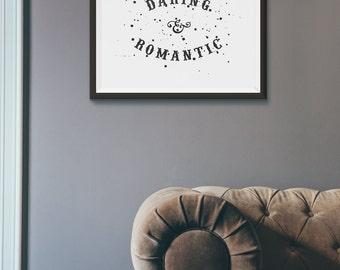 Daring & Romantic - Art Print