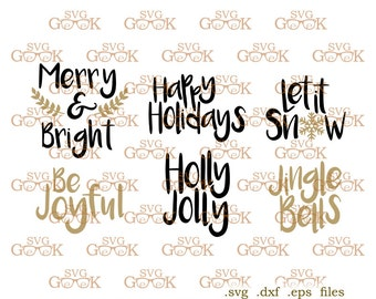 Merry and Bright Christmas SVG files, Christmas Overlays svg, Let it Snow svg, Happy Holidays svg cut files for Silhouette and Cricut