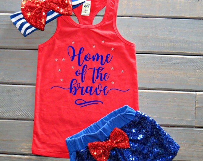 Home of the Brave Outfit, Girls' Fourth of July Outfit, July 4th Tank, Independence Day, July Baby, Sequin Shorts, Gifts For Girls