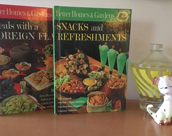Better Homes & Gardens Meals with a Foreign Flair, and Snacks and Refreshments Cookbook