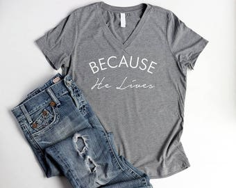 Christian T Shirts for Women Relaxed Shirts Christian Cute Shirts For Women Summer Shirts Because He Lives Bible Verse Words Shirts for Camp