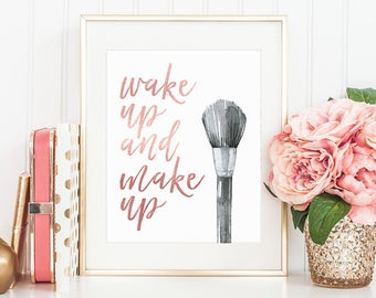 Glamour, Wake Up and Makeup, Rose Gold Letter Print, Watercolor, Makeup Art, Make Up Print, Makeup Quote, Girls Room Decor, Bathroom Decor