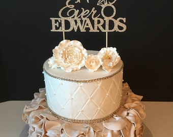 Any Name, Happily Ever After Cake Topper, Engagement Party Cake Topper, Bridal Shower Cake Topper