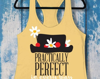Practically Perfect in Every Way | Ladies Racerback Tank Top | Disney-Inspired | Mary Poppins