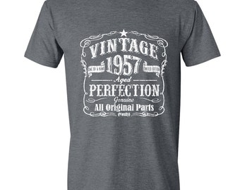 60th Birthday Gift For Men and Women - Vintage 1957 Aged  Perfection Mostly Original Parts T-shirt Gift idea. Made in 1957 GRAY 1957