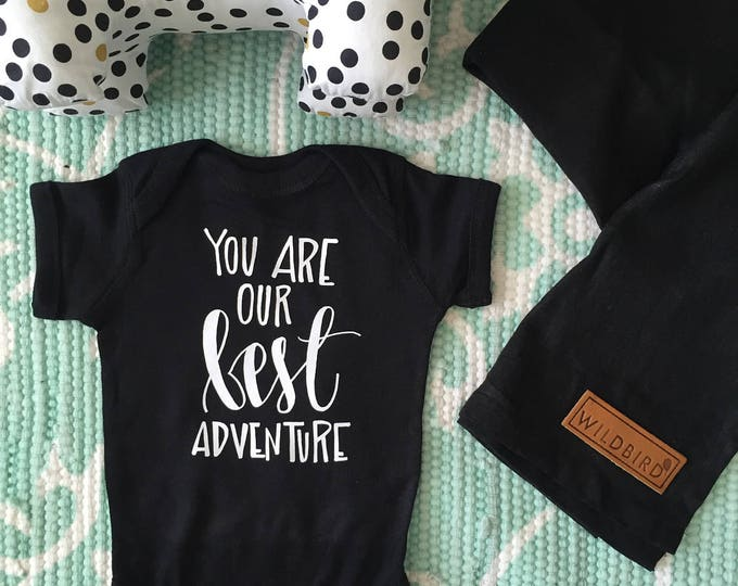 You Are Our Best Adventure (Babies/Kids)
