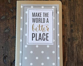 Stitched journal, Polka Dots, Make the World a Better Place, Moleskine, Lined Journal