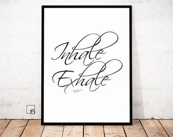 Inhale Exhale, Breathe Print, Relax sign, Inhale Exhale Print, Yoga Art, Fitness, Workout, Gym, Motivational, Printable Quotes, Scandinavian