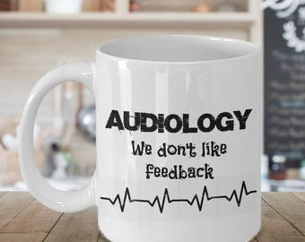 Audiology Mug, Audiology Gift, Audiology Present, Audiology Mug, Audiologist Gift, Audiologist Present, Funny Audiology, Funny Audiologist