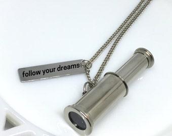 Follow Your Dreams, Telescope Necklace, Silver Telescope Necklace, Silver Telescope, Engraved Necklace, Engraved Jewelry, Telescope Charm