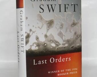 Last Orders. Graham Swift. Signed.