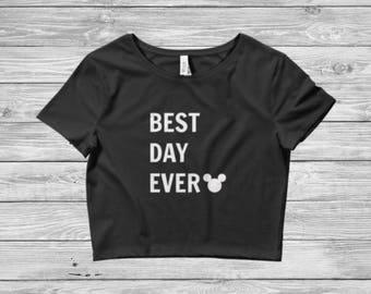 Best Day Ever Disney Crop Top // Fitted Crop Top // Disney Shirt // Womens Disney Shirt // Disney Outfit // Disney Lover Gift // Crop Top