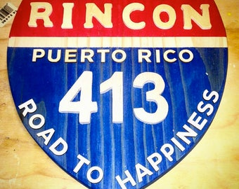 Rincon Road to Happiness Sign