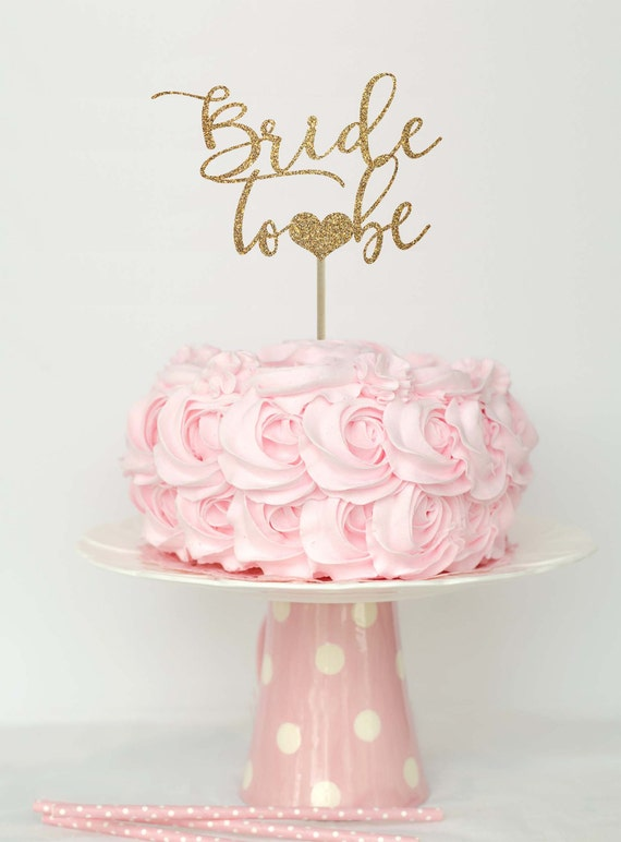 Bride to be cake topper bridal shower cake topper bridal