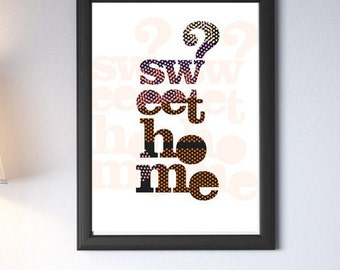 sweet home print and decorate your home, your office or your business