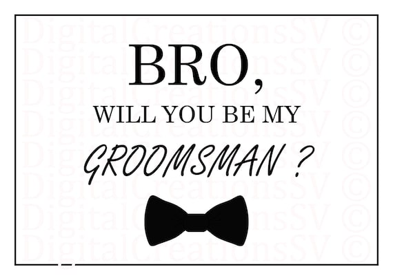Printable bro will you be my groomsman groomsman printable bro will you be my groomsman groomsman gifts and proposals bowtie digital download 5x7 print it yourself and save money junglespirit Image collections