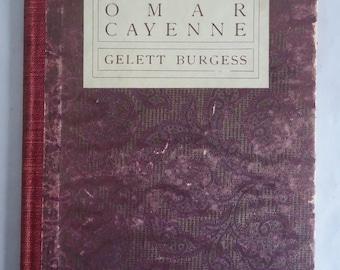 SPOOF Rubaiyat of OMAR CAYENNE First Edition 1904 Gelett Burgess Publishing Satire Antiquarian Writing Trends Turn of Century Literature
