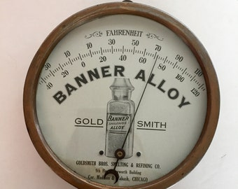 Antique Advertising Copper Thermometer Temperature Gauge Chicago Goldsmith Brothers Smelting & Refining Co. Banner Alloy Shavings Dentistry