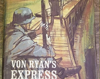 1964 DAVID WESTHEIMER - Von Ryan's Express - Hardcover A novel of agonizing suspense