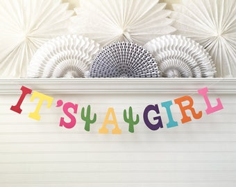 It's a Girl Fiesta Banner - 5 Inch Letters with Cactus - Fiesta Baby Shower Decorations Girl Fiesta Baby Banner Its A Girl Garland Decor