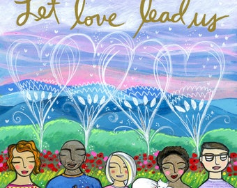 Greeting Card : Let Love Lead