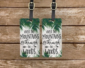 Luggage Tags Over the Mountains and Through The Woods , Printed Personalized Metal Tags, 2 Tags Custom information on Backs Choice of Straps