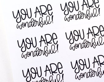 Shop Exclusive - You are wonderful! stickers - modern calligraphy hand lettered stickers