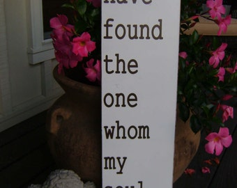 I have found the one whom my soul loves-Song of Solomon 3:4-Wedding-Anniversary-Vintage-Minimal Distressing, Brown lettering