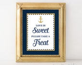 Love is Sweet Please Take A Treat Sign, Nautical Anchor Bridal Shower Favor Sign, Navy & Gold Glitter, 2 Sizes, DIY, INSTANT DOWNLOAD