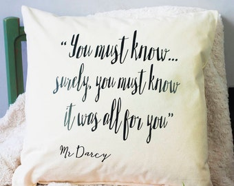 Mr Darcy Quote Cushion | Pride and Prejudice | Jane Austen | Book | Decorative Pillow | Home Decor | Gift | For Her