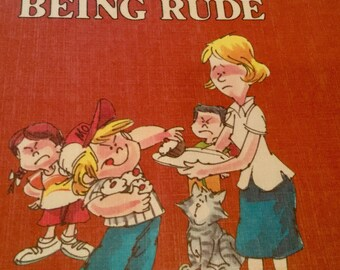 Let's Talk About Being Rude by Joy Berry, illustrated by John Costanza - 1982 - vintage children's book
