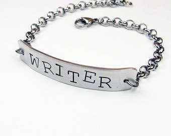 Writer Bracelet - Word Jewelry for Author - Hand Stamped Steel Chain Bracelet for Man or Woman