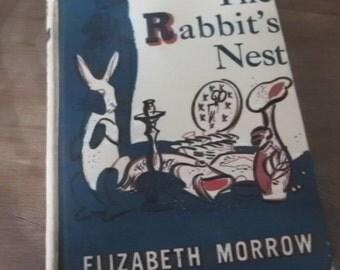 first edition 1940 Vintage children's book The Rabbit's Nest