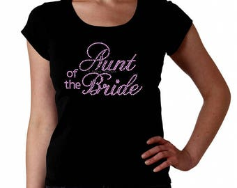 Aunt of the Bride RHINESTONE Bridal - t-shirt tank top sweatshirt - S M L XL 2XL - Pick Rhinestone Color - bling wedding ceremony party