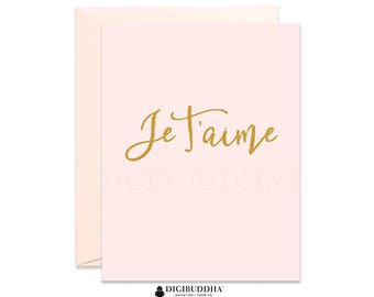 Je T'aime Card I Love You Card Blush Pink Gold Love Card French Love Greeting Cards Pretty Love Notecards Card for Girlfriend or Wife CL0001