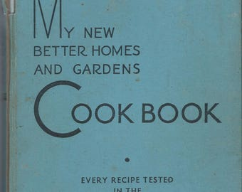 Awesome! 1937 My New Better Homes and Garden Cook Book!!