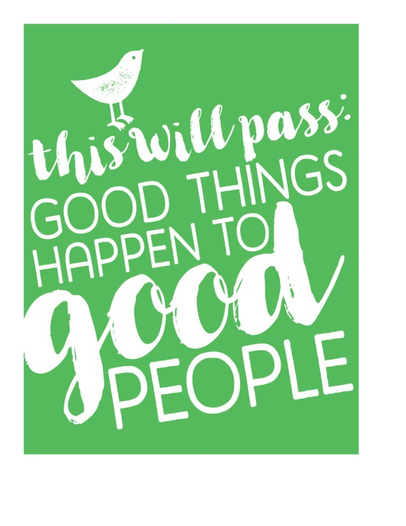 Good Things Happen To Good People // affirmation print, typography print, wall art, bright print, quote art, positive art