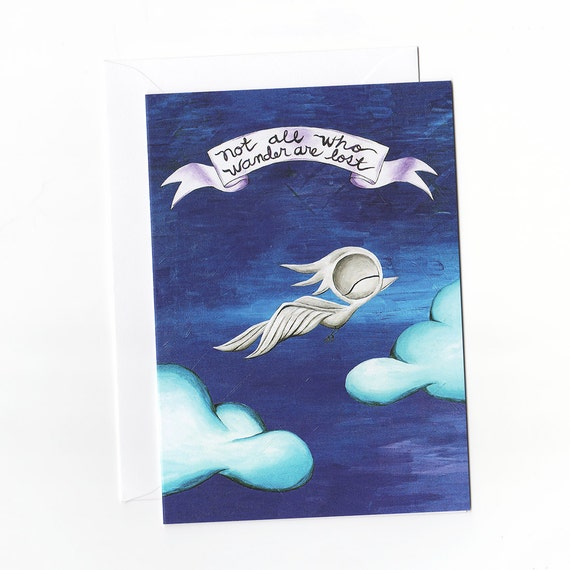 Greeting Card - Not all who wander are lost, Dream Bird Art, Inspirational Cards, Motivational Cards, Inspirational Greeting Cards