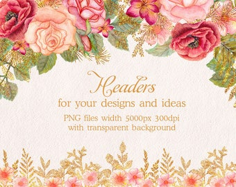 Watercolor glitter floral headers. Flower clipart. Floral clip art. Floral headers, borders. Roses clipart. Digital glitter clipart. PNG